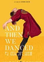 And Then We Danced dram romantik Türkçe dublaj izle 2019